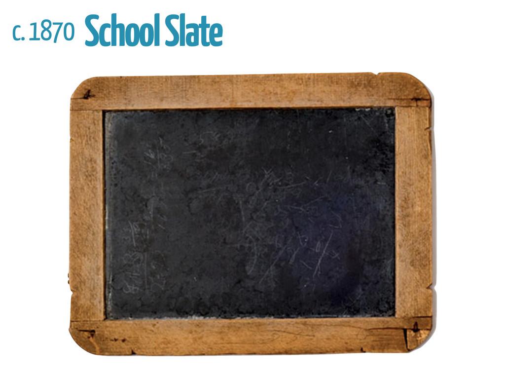 c. 1870 School Slate