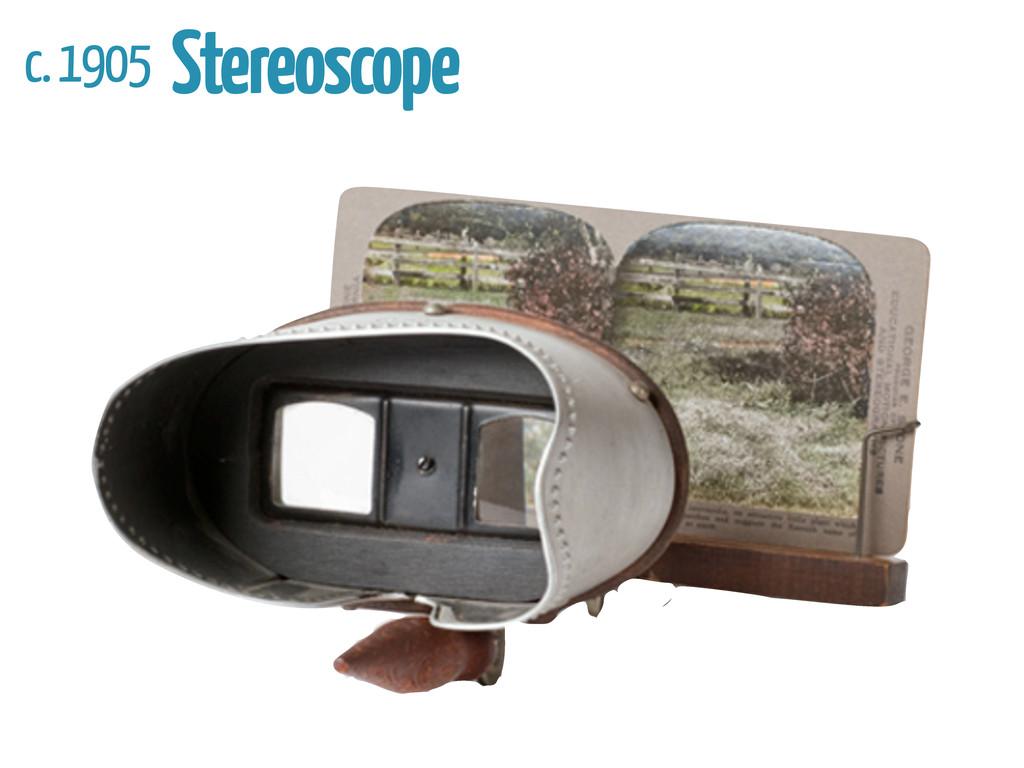 c. 1905 Stereoscope