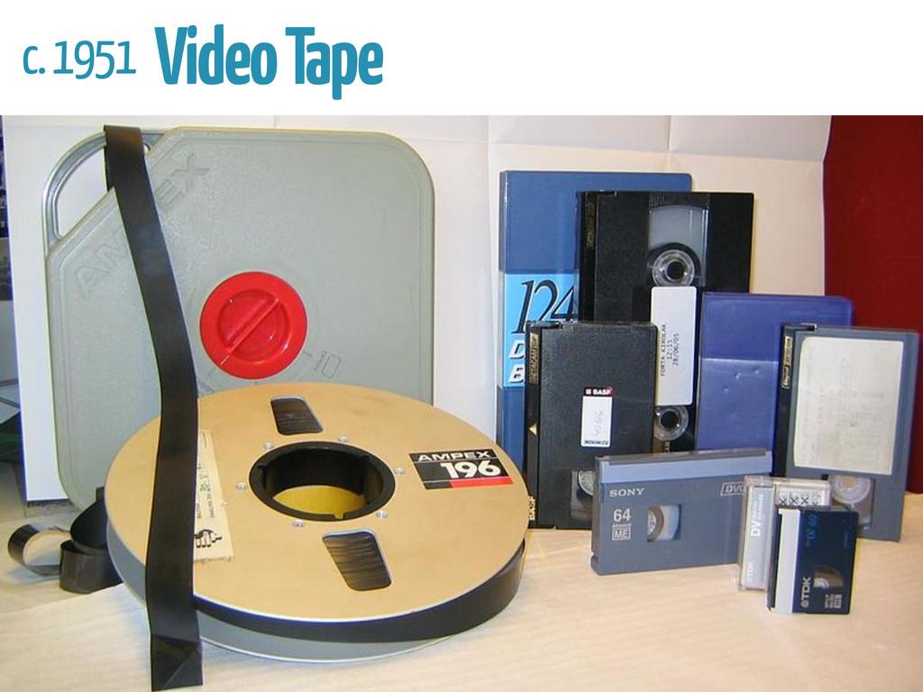 c. 1951 Video Tape