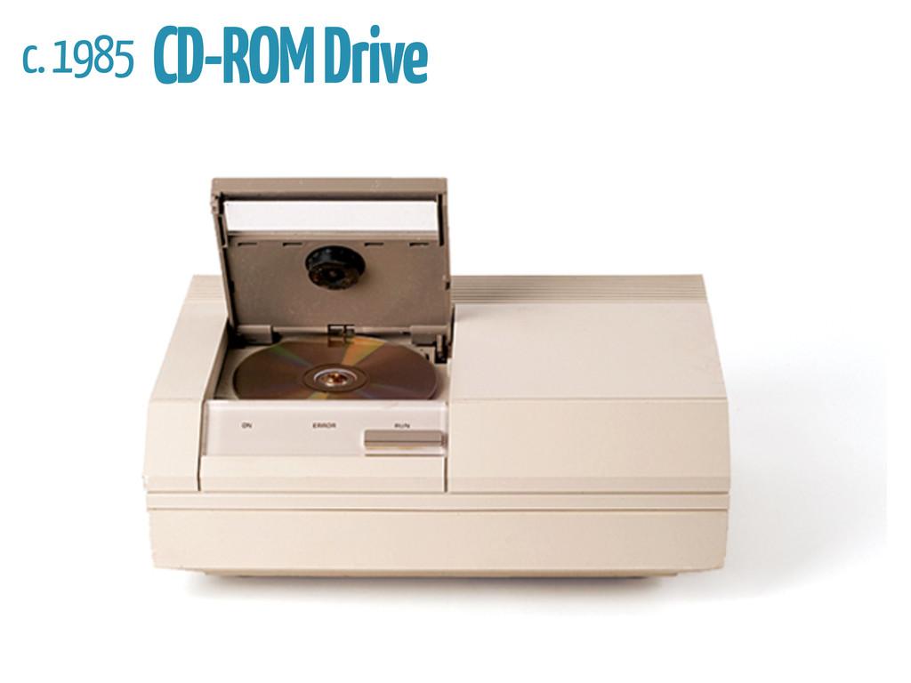 c. 1985 CD-ROM Drive