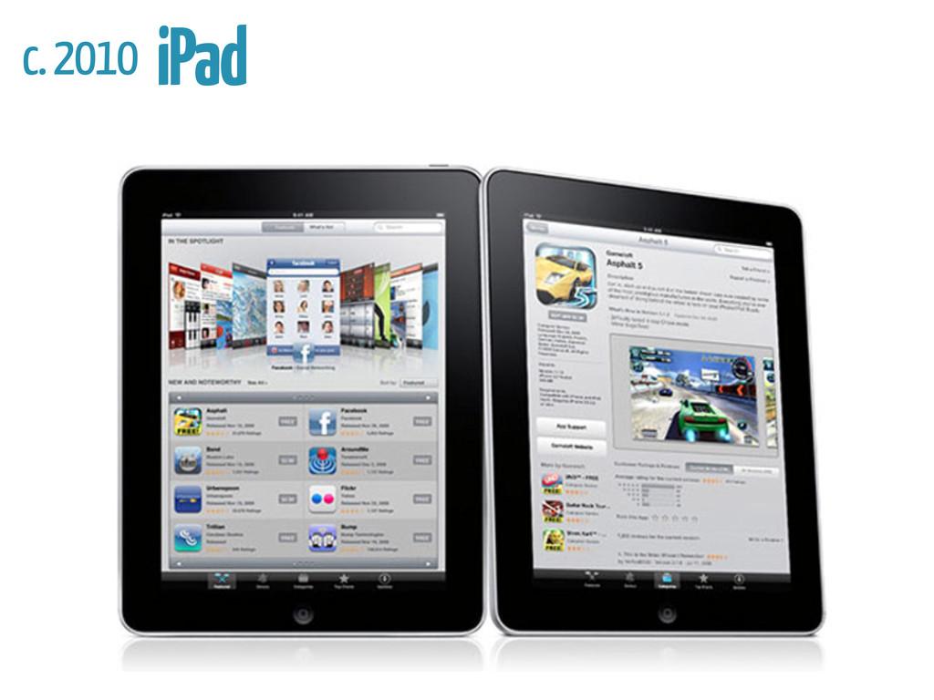 c. 2010 iPad
