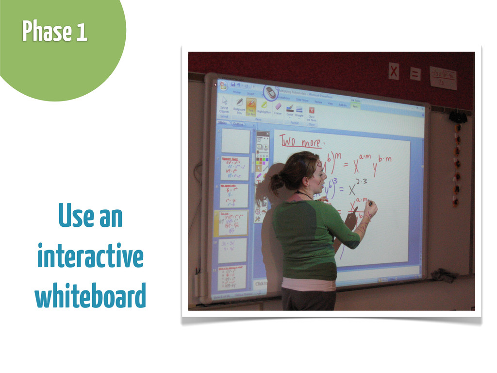 Use an interactive whiteboard Phase 1