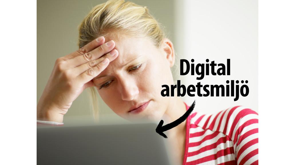 Digital arbetsmiljö