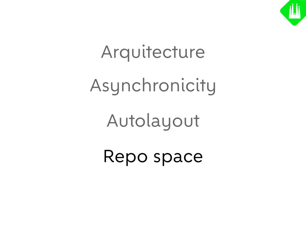 Arquitecture Asynchronicity Autolayout Repo spa...