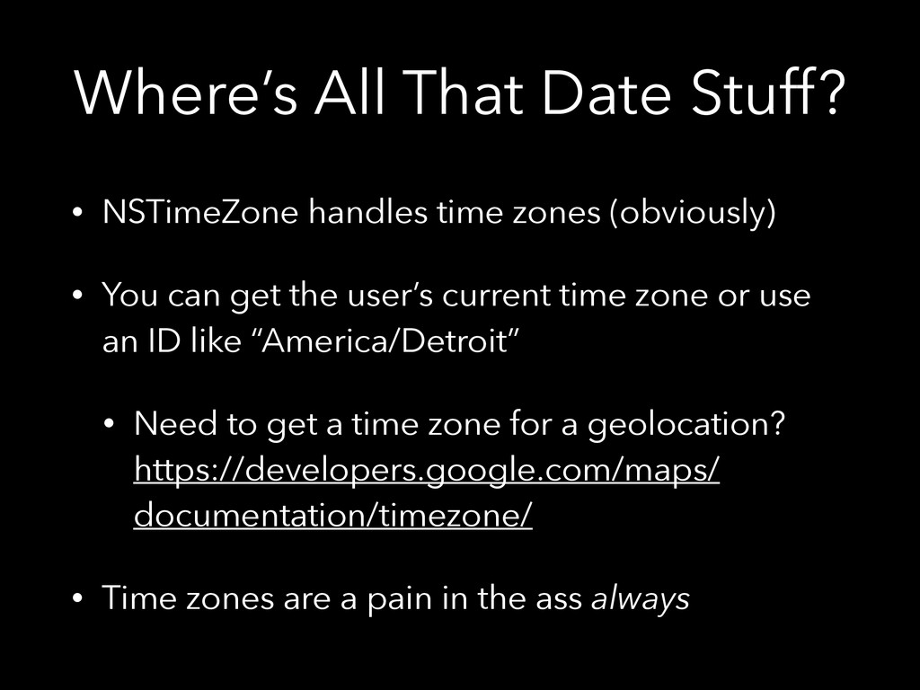 Where's All That Date Stuff? • NSTimeZone handl...