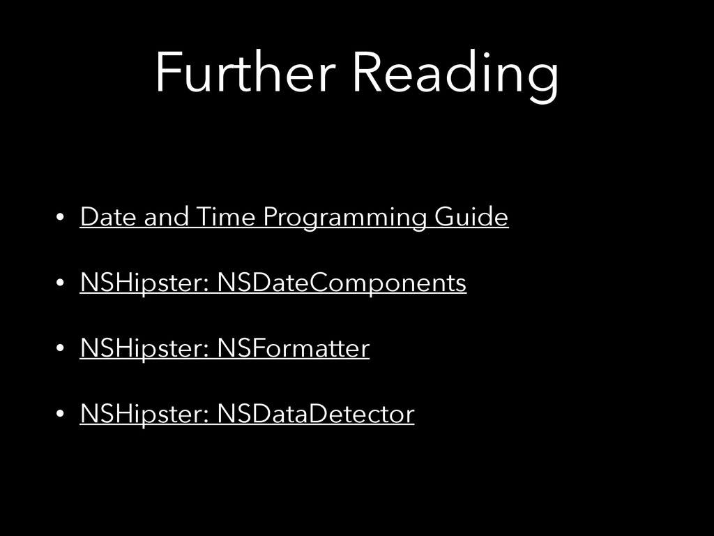Further Reading • Date and Time Programming Gui...