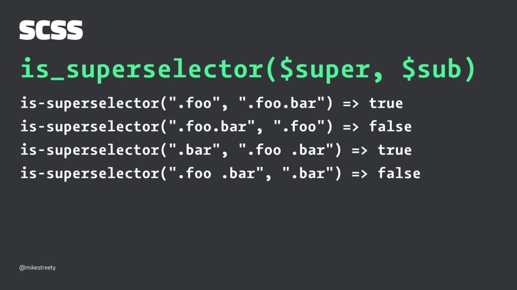 SCSS is_superselector($super, $sub) is-supersel...