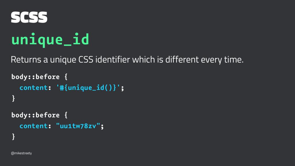 SCSS unique_id Returns a unique CSS identifier ...