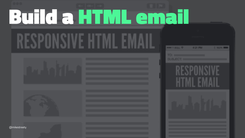 Build a HTML email @mikestreety
