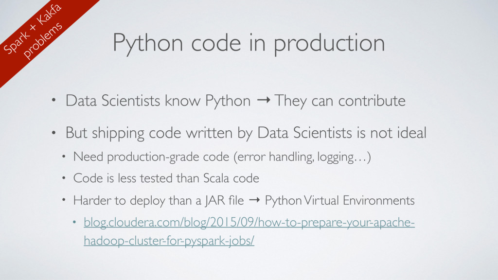 Python code in production • Data Scientists kno...