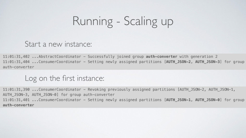 Running - Scaling up Start a new instance: Log ...