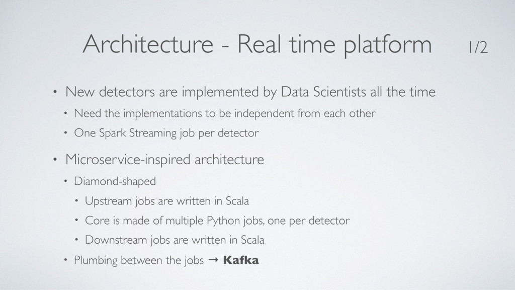 Architecture - Real time platform • New detecto...