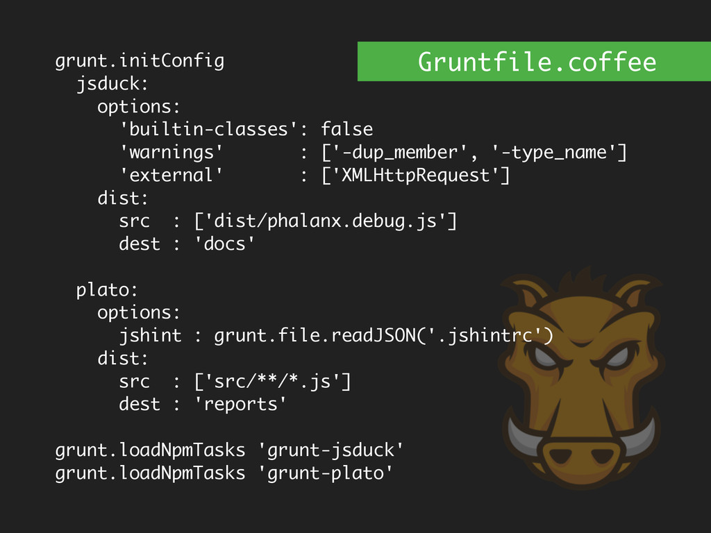 grunt.initConfig jsduck: options: 'builtin-clas...