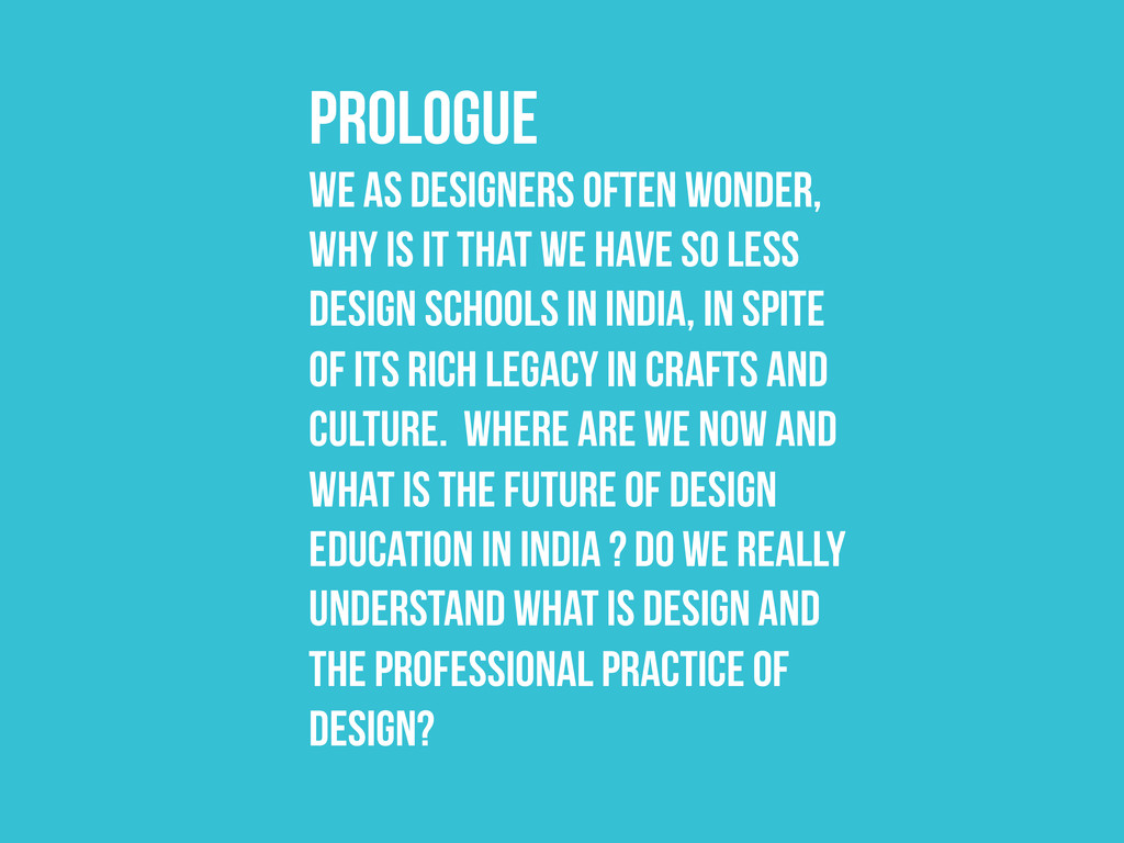 We as designers often wonder, why is it that we...
