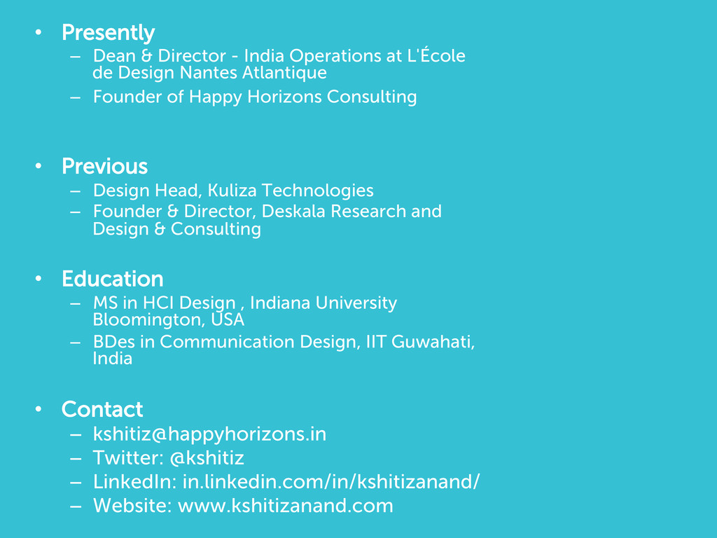 • Presently – Dean & Director - India Operati...
