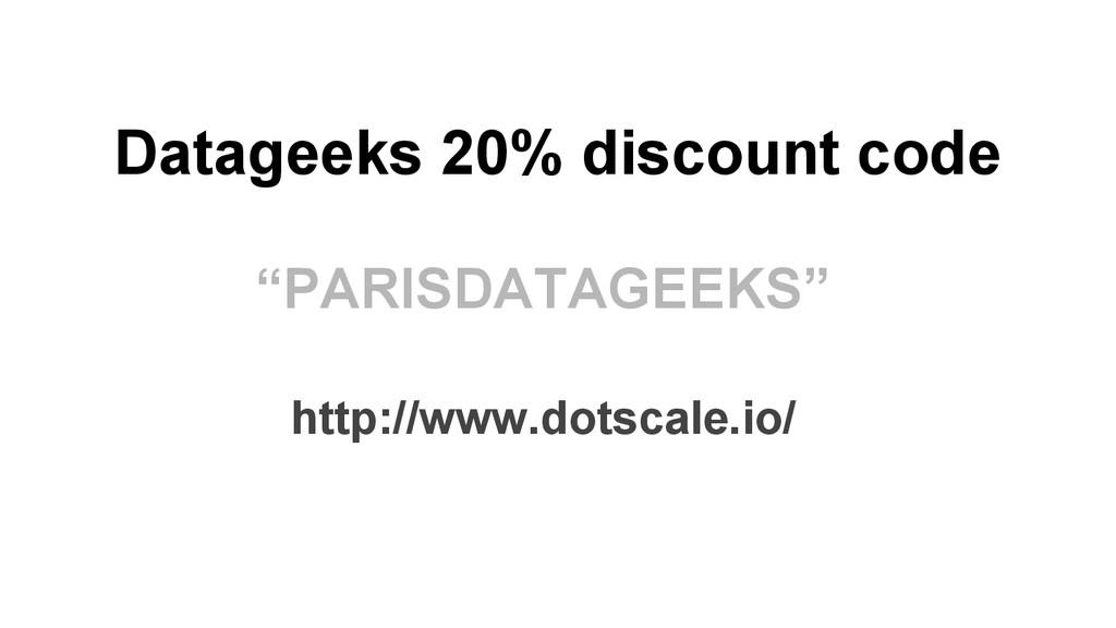 "Datageeks 20% discount code ""PARISDATAGEEKS"" ht..."