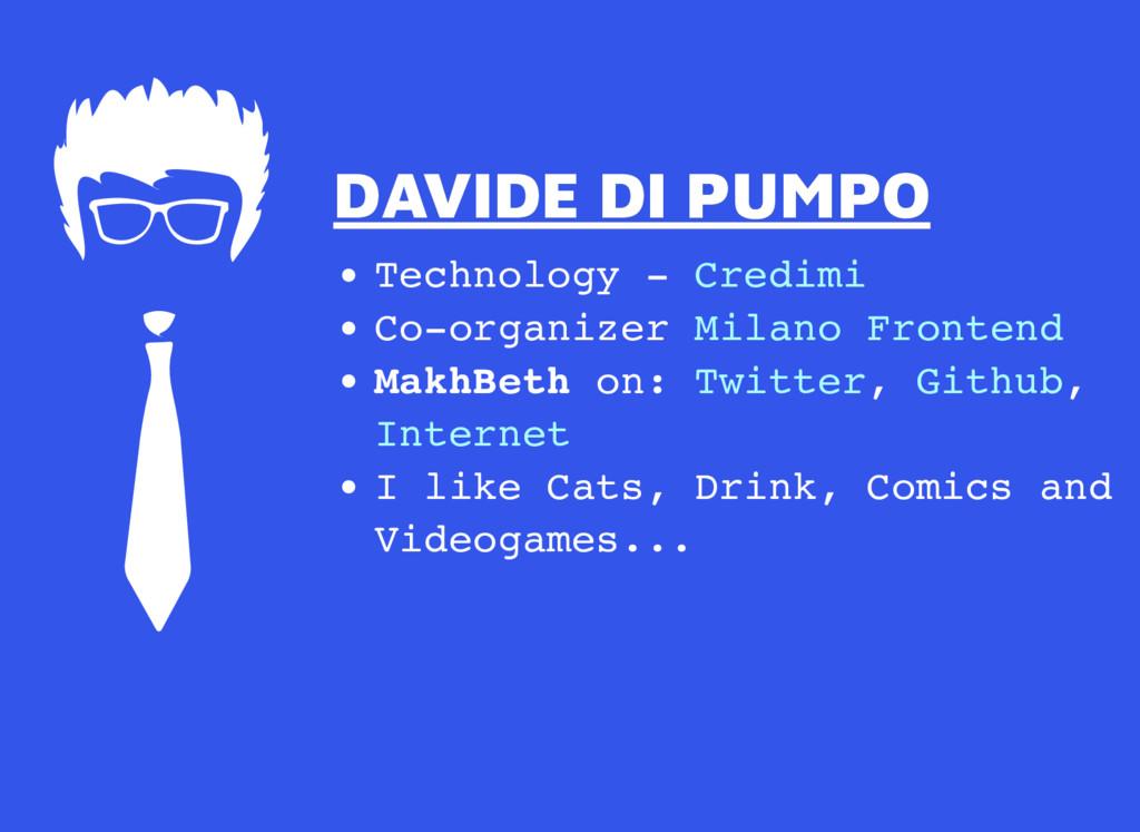 DAVIDE DI PUMPO DAVIDE DI PUMPO Technology - Co...