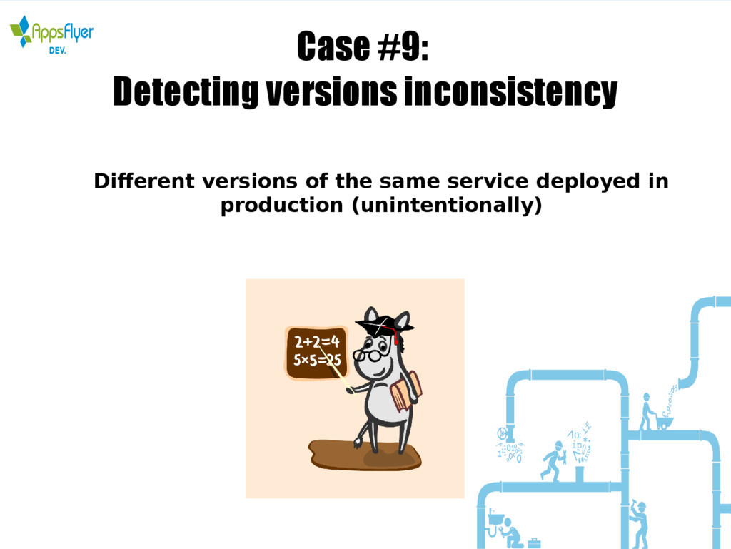 Case #9: Detecting versions inconsistency Diffe...