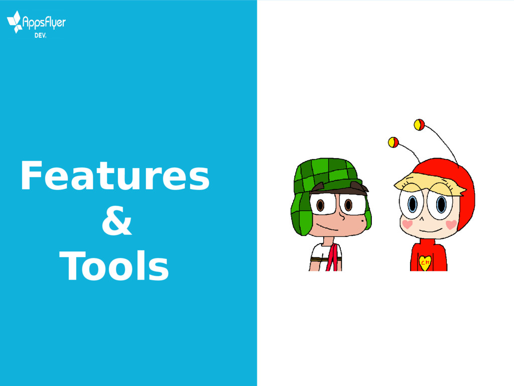Features & Tools