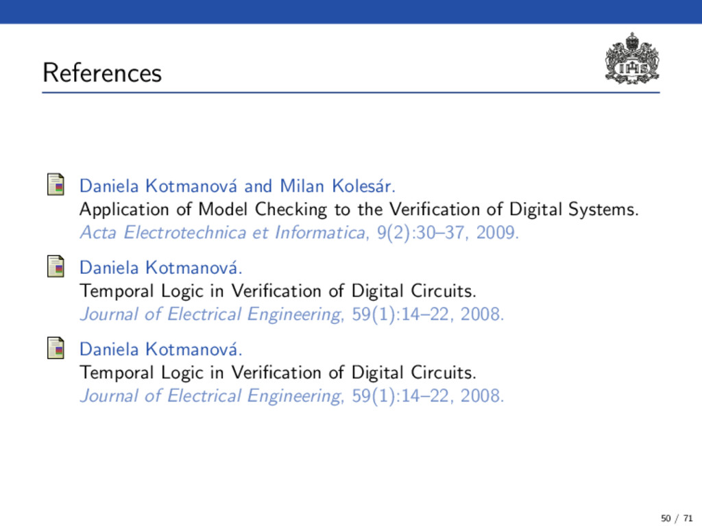 References (3) Daniela Kotmanov´ a and Milan Ko...