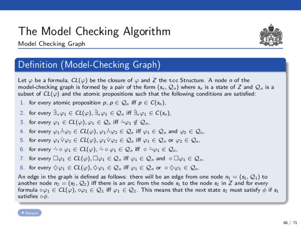 The Model Checking Algorithm Model Checking Gra...
