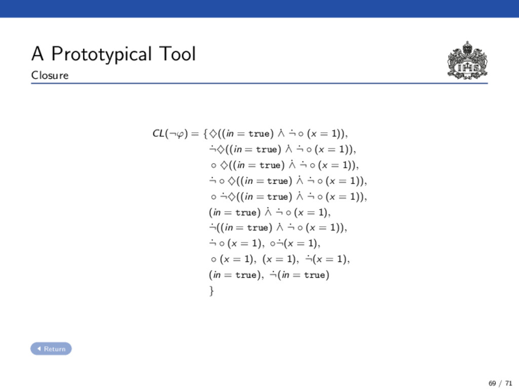 A Prototypical Tool Closure CL(¬ϕ) = {♦((in = t...