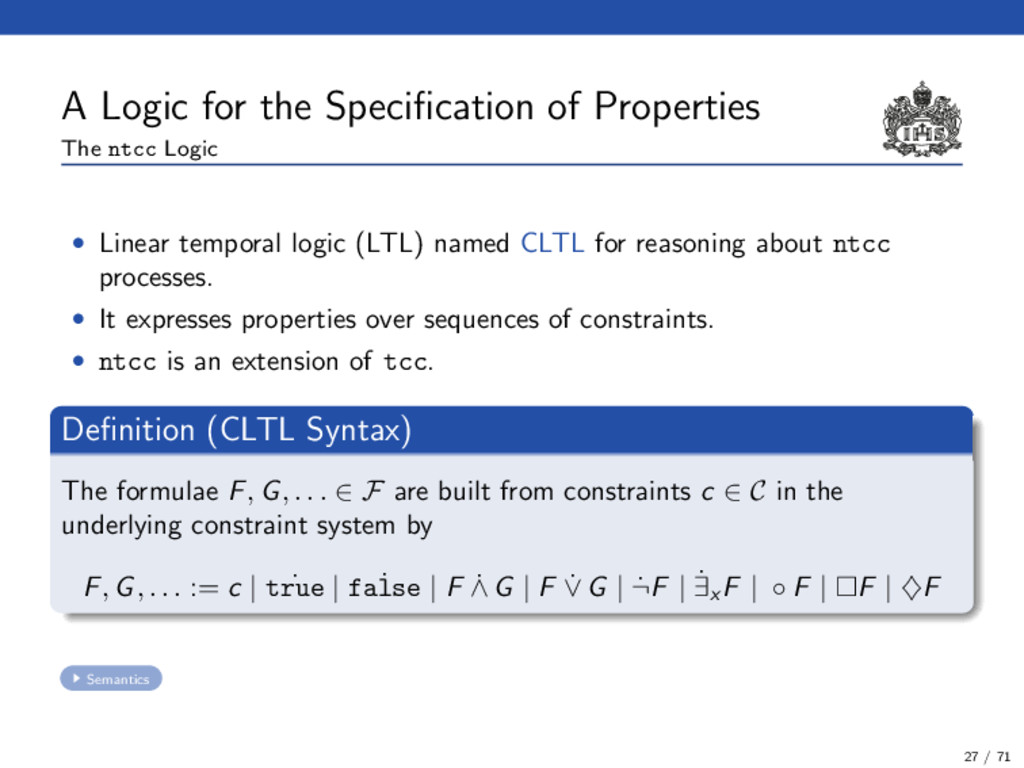 A Logic for the Specification of Properties The ...