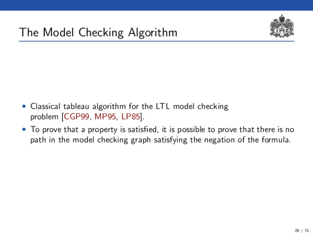 The Model Checking Algorithm • Classical tablea...