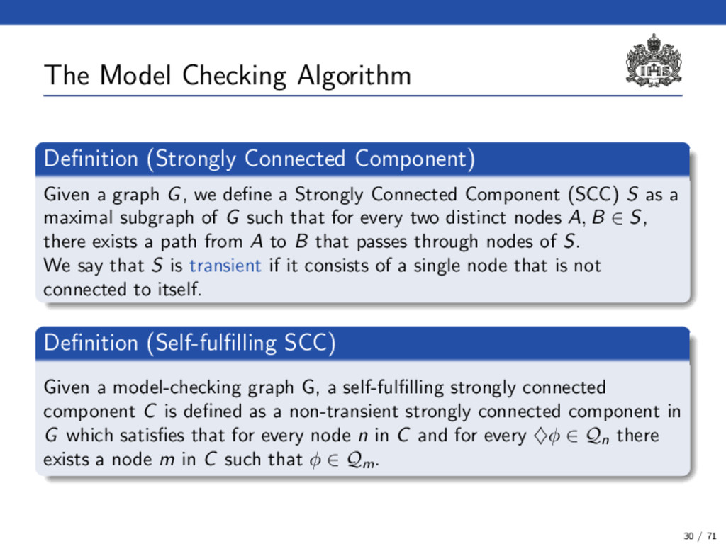 The Model Checking Algorithm Definition (Strongl...