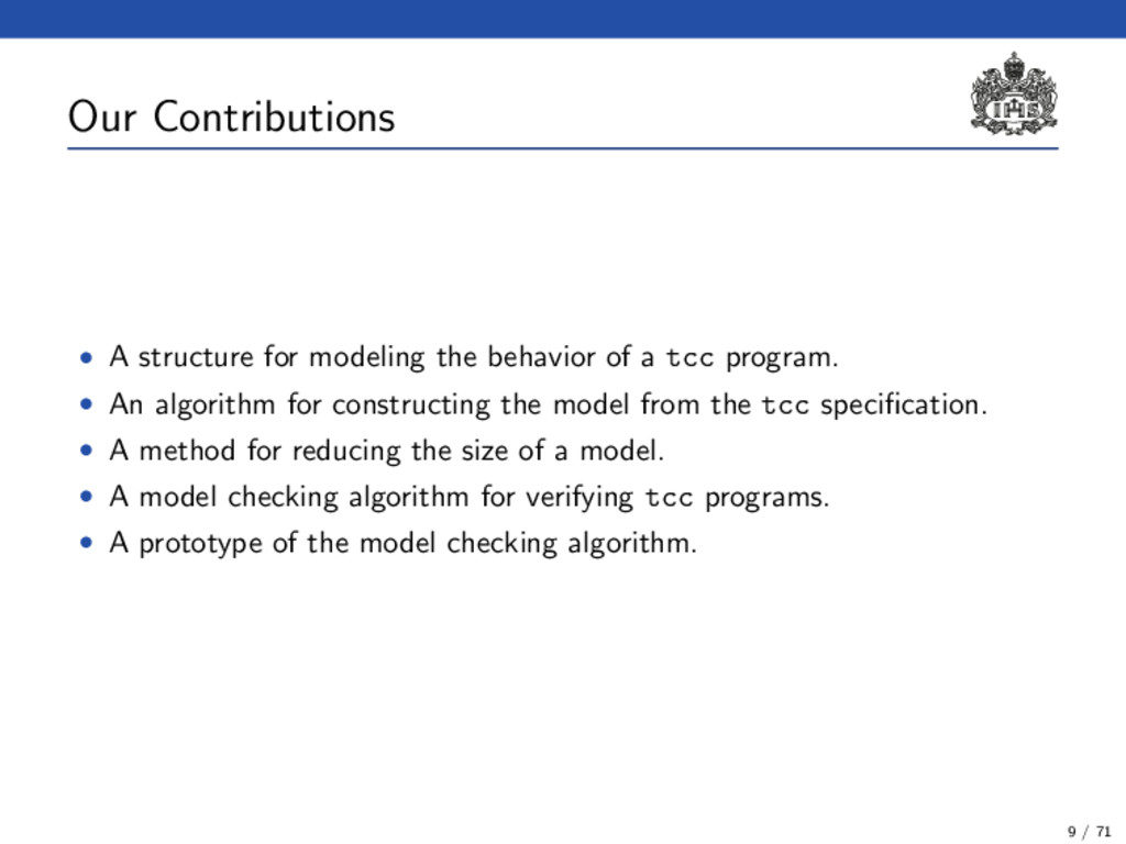 Our Contributions • A structure for modeling th...