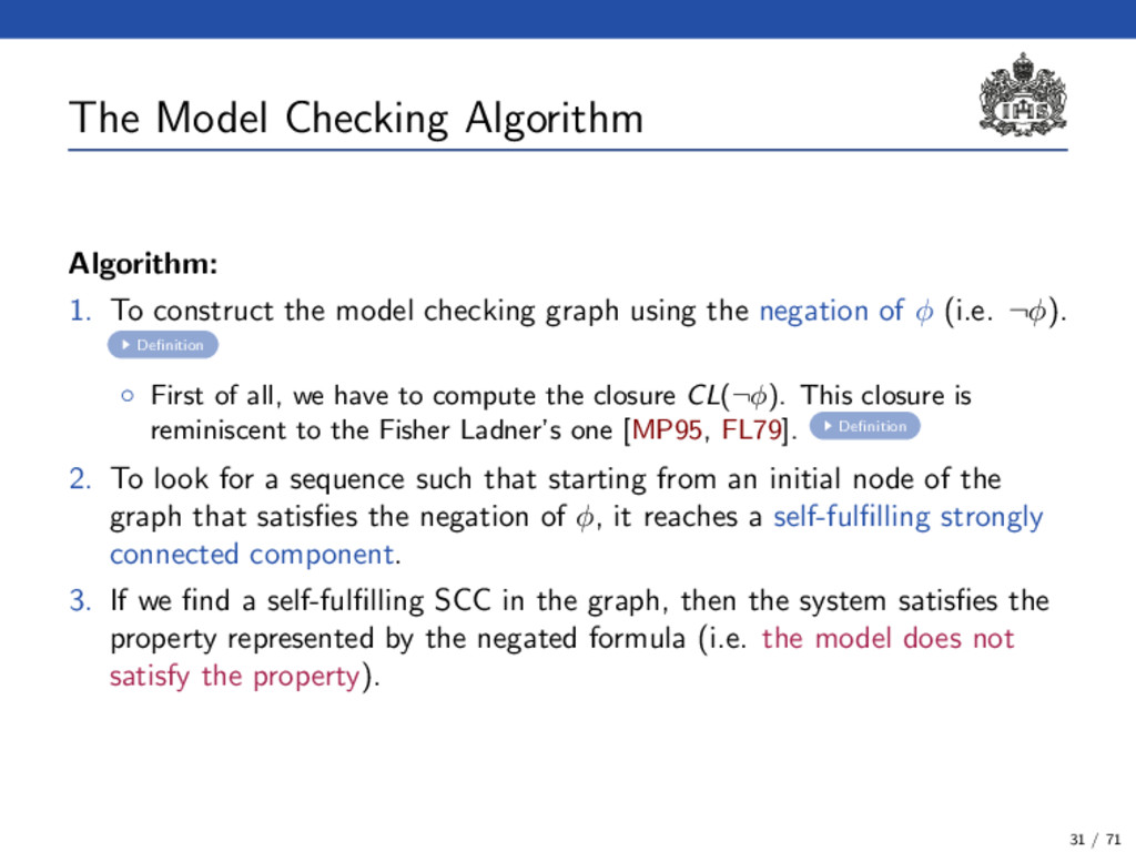 The Model Checking Algorithm Algorithm: 1. To c...