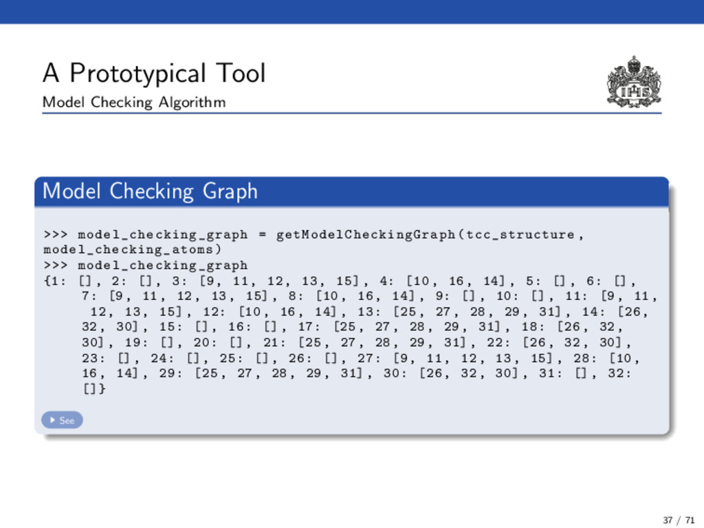 A Prototypical Tool Model Checking Algorithm Mo...