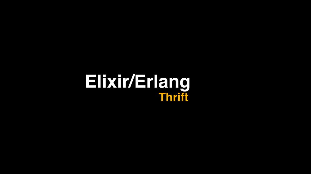 Elixir/Erlang Thrift
