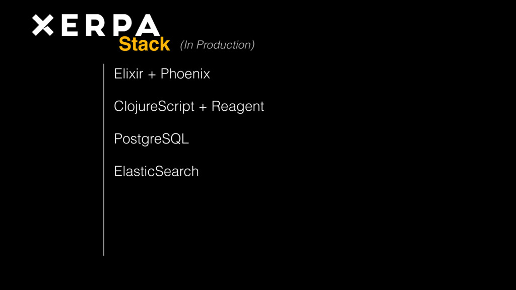 Elixir + Phoenix ClojureScript + Reagent Postgr...