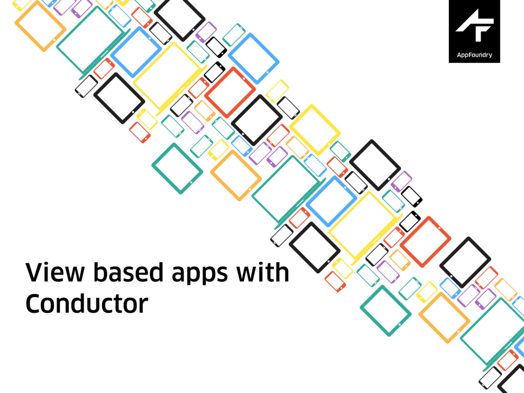 View based apps with Conductor