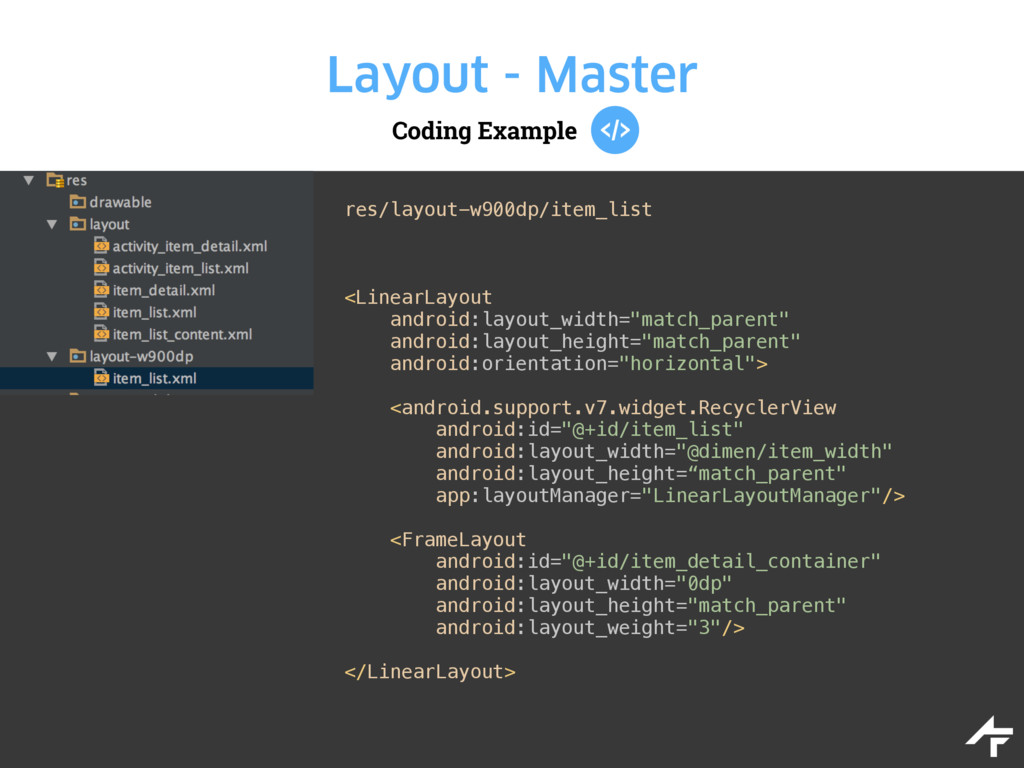 Coding Example Layout - Master res/layout-w900d...