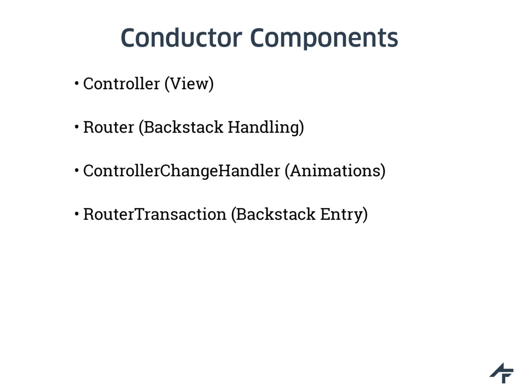 Conductor Components • Controller (View) • Rout...