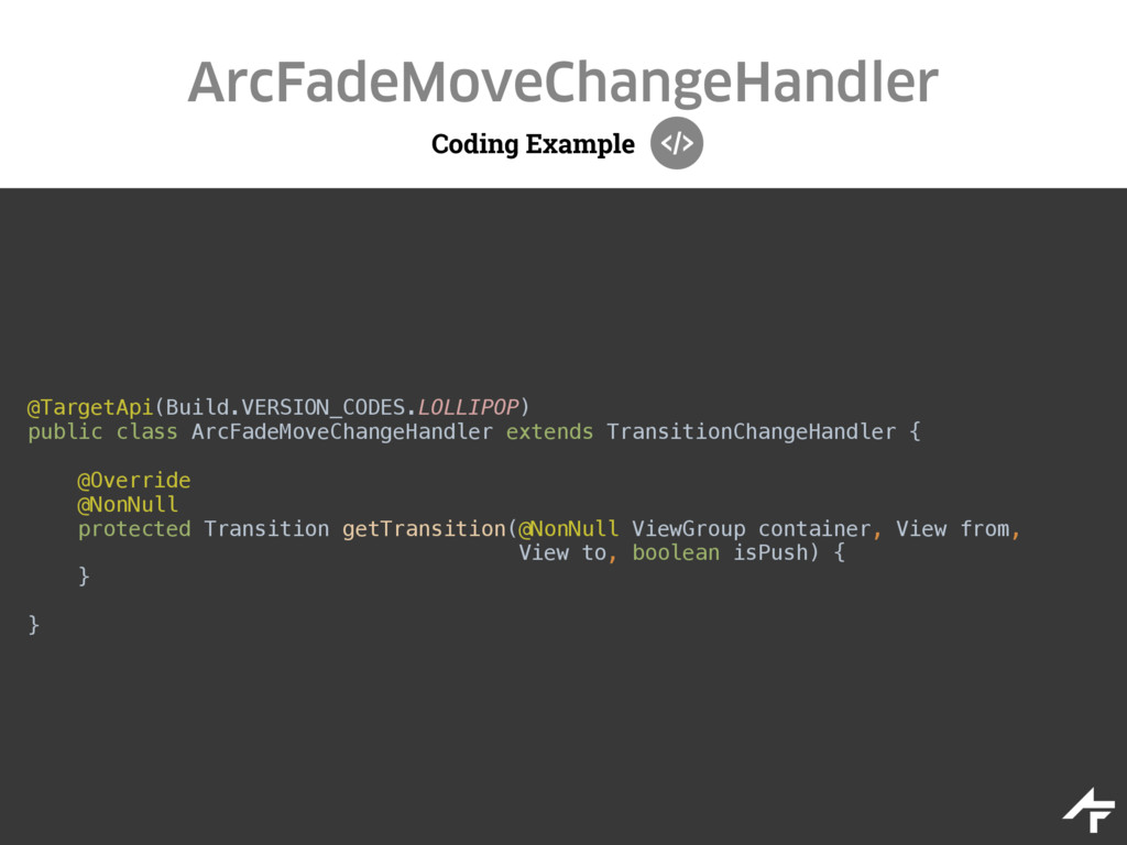 Coding Example ArcFadeMoveChangeHandler @Target...