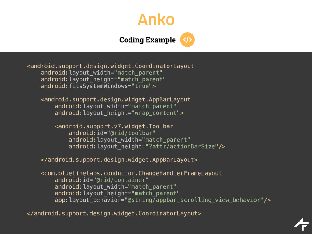 Coding Example Anko <android.support.design.wid...
