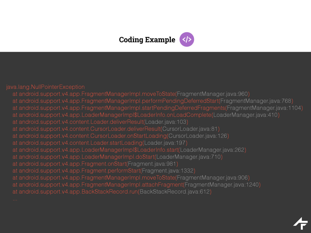 Coding Example java.lang.NullPointerException a...