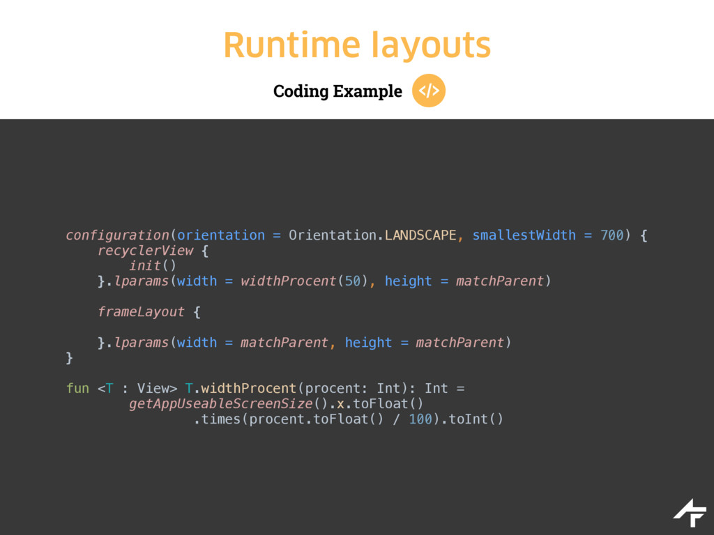 Coding Example Runtime layouts configuration(or...