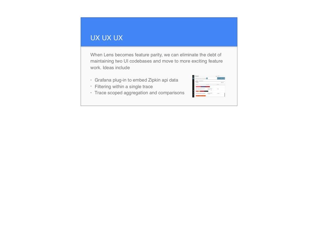 UX UX UX When Lens becomes feature parity, we c...