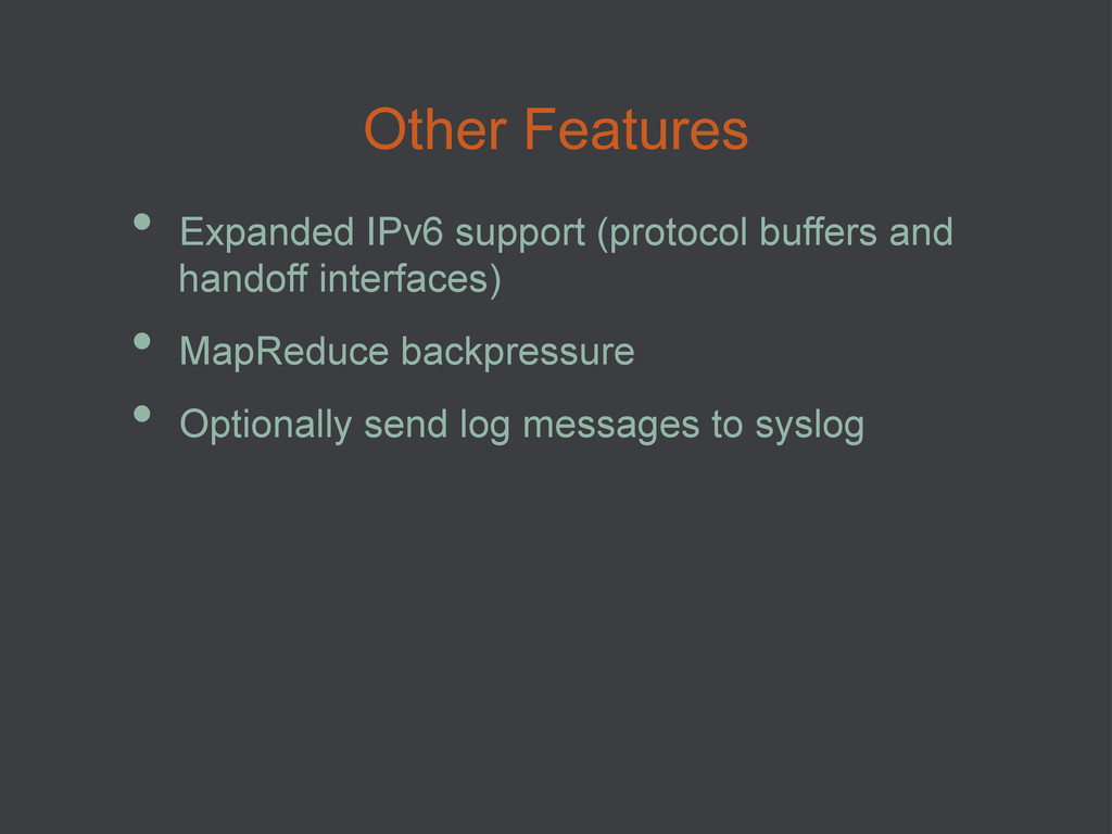 • Expanded IPv6 support (protocol buffers and ...