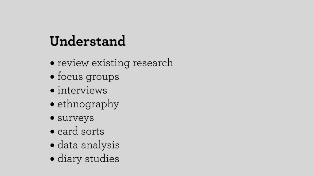 Understand • review existing research • focus g...