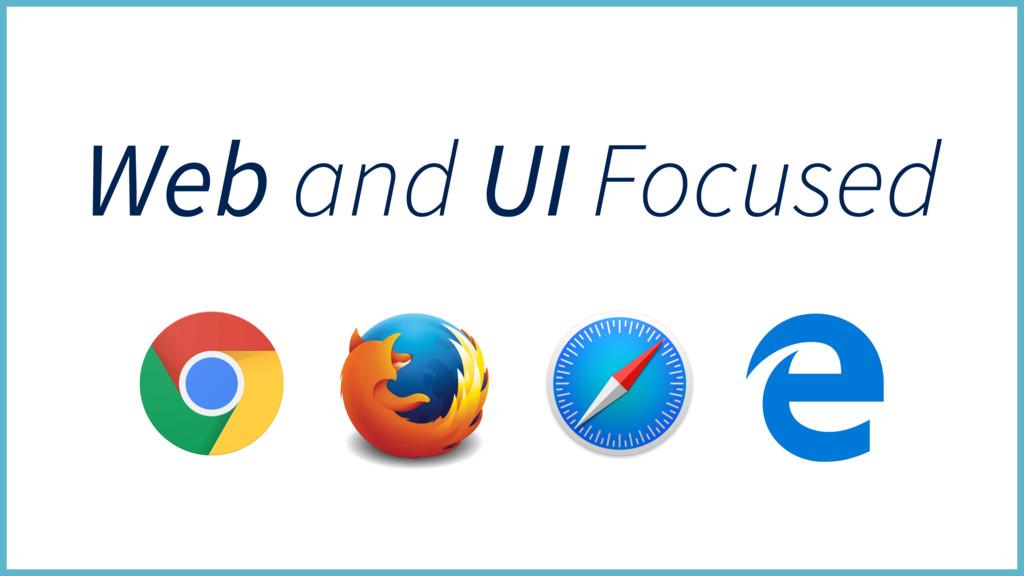Web and UI Focused