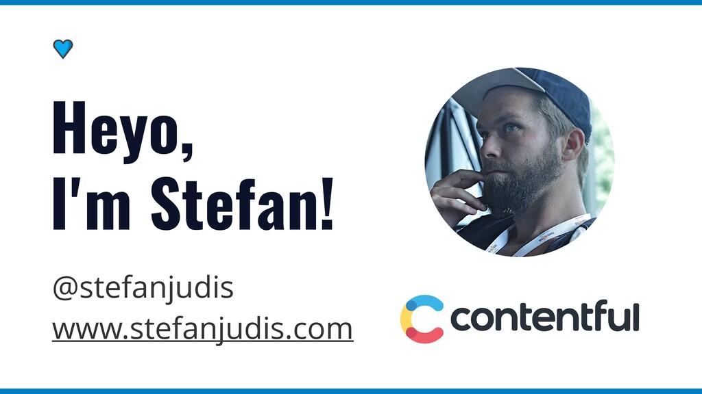 @stefanjudis   www.stefanjudis.com Heyo,   I'm ...