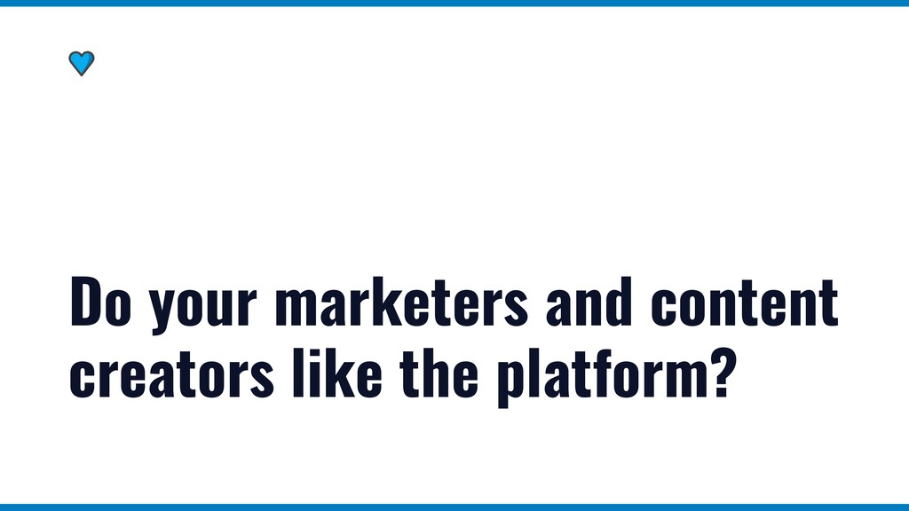 Do your marketers and content creators like the...