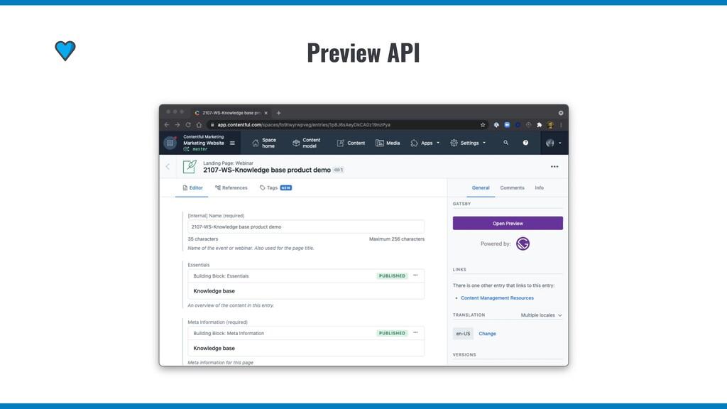Preview API