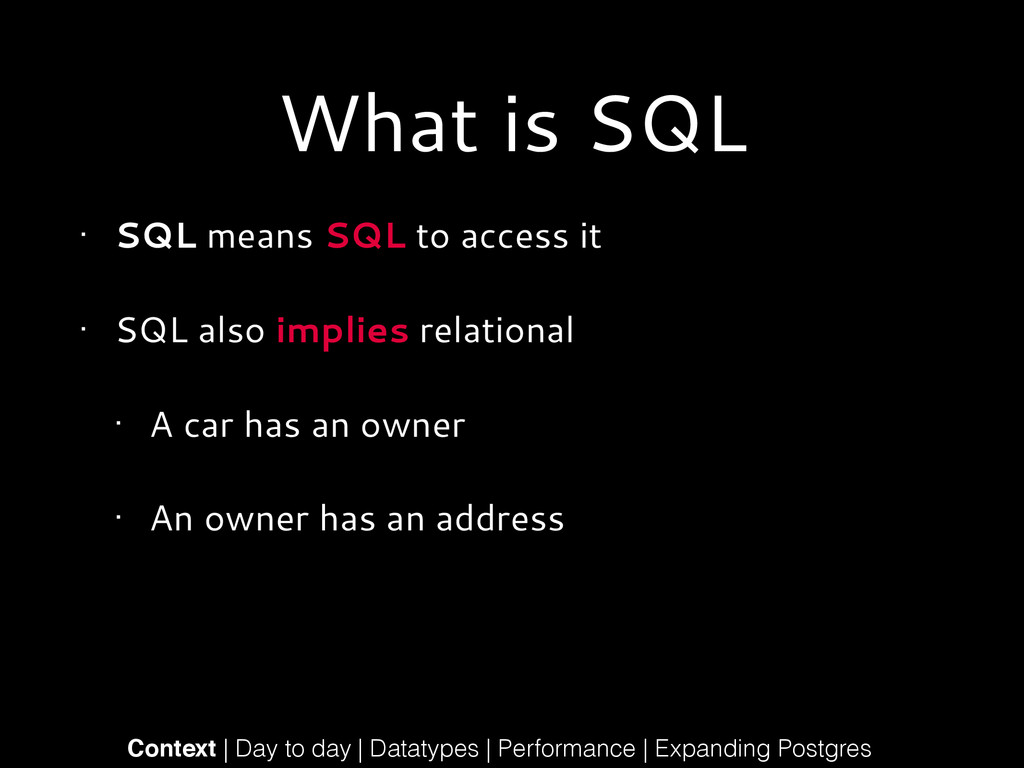 What is SQL • SQL means SQL to access it • SQL ...
