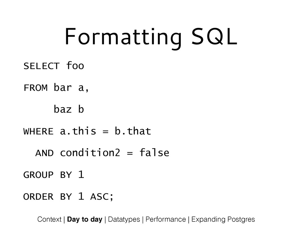 Formatting SQL SELECT foo FROM bar a, baz b WHE...